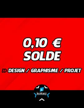 Solde 0,10 € design, main d'oeuvre graphique ou projet.