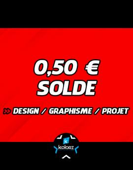 Solde 0,50 € design, main d'oeuvre graphique ou projet.