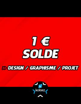 Solde 1 € design, main d'oeuvre graphique ou projet.