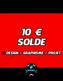 Solde 10 € design, main d'oeuvre graphique ou projet.